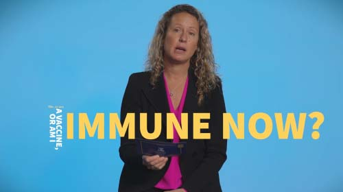 Still image from video 'If I've had COVID, do I need a vaccine or am I immune now?'